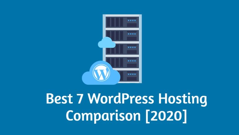 Best 7 WordPress Hosting Comparison [2020]