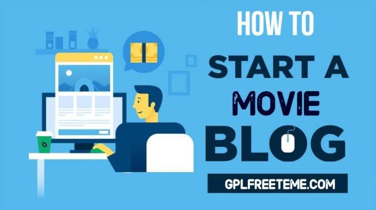 How To Start A Movie Blog - Make Movie Blogging Website [2020]