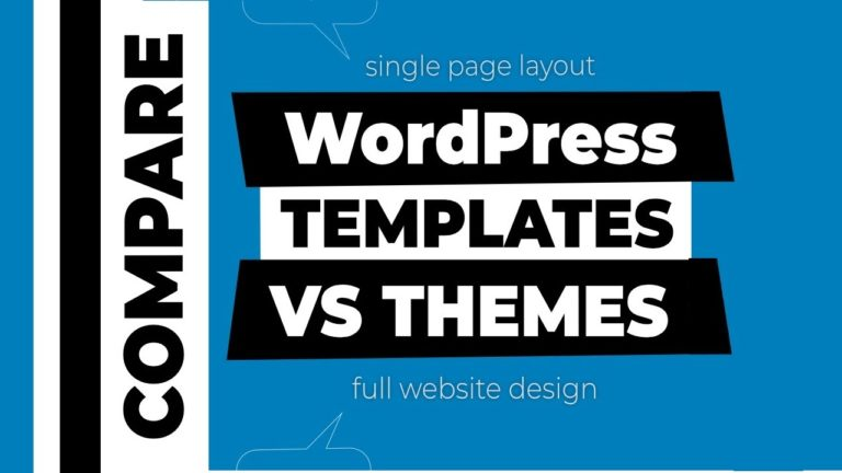 WordPress Templates VS Themes - What is the difference?
