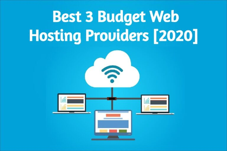 Best 3 Cheap Web Hosting Providers - Web Hosting On A Budget [2020]