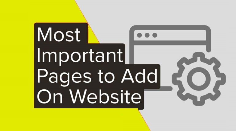 The 4 Most Important Pages Every Website Should Have [2020]