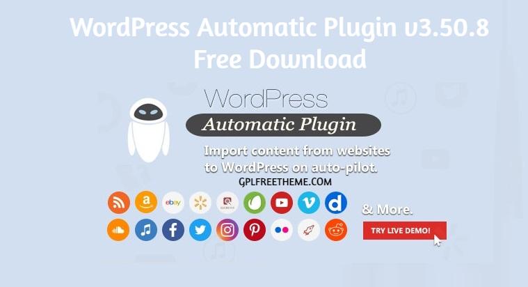 WordPress Automatic Plugin v3.50.8 Free Download
