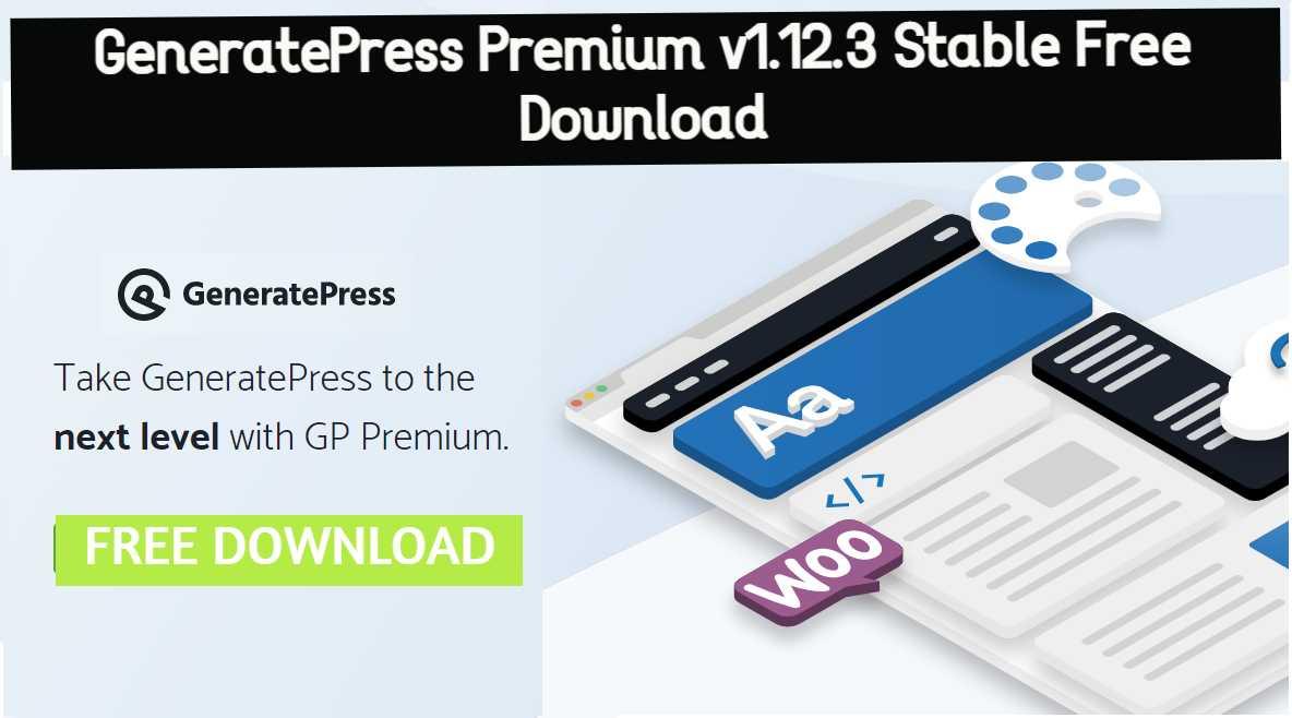 GeneratePress Premium v1.12.3 Stable Free Download [2020]