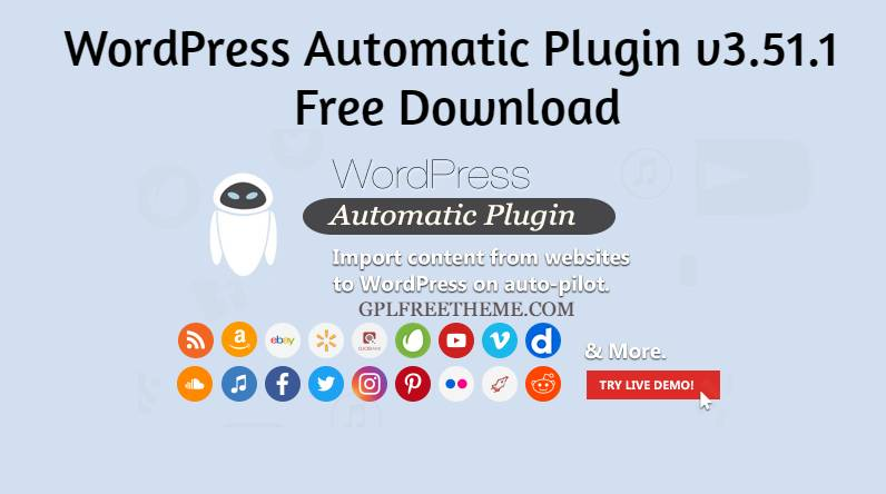 Free Download WordPress Automatic Plugin v3.51.1