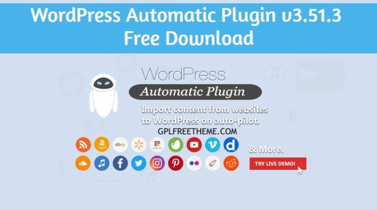 WordPress Automatic Plugin v3.51.3 Free Download