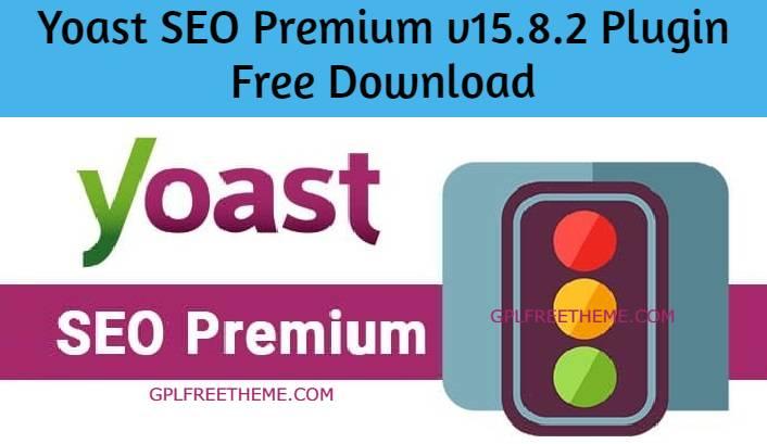 Yoast SEO Premium v15.8.2 Plugin Free Download