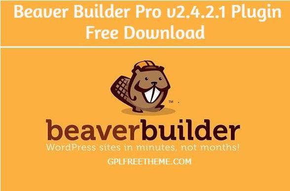 Free Download Beaver Builder Pro v2.4.2.1 Plugin