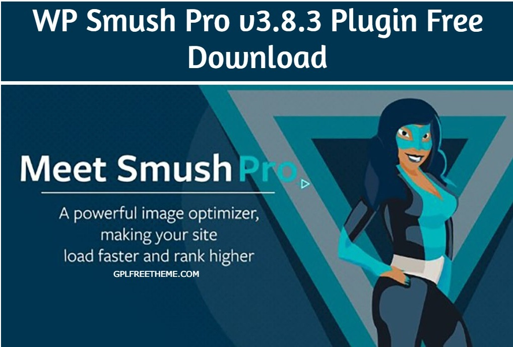 WP Smush Pro v3.8.3 Plugin Free Download