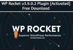 WP Rocket v3.9.0.2 - Plugin Free Download [Activated]