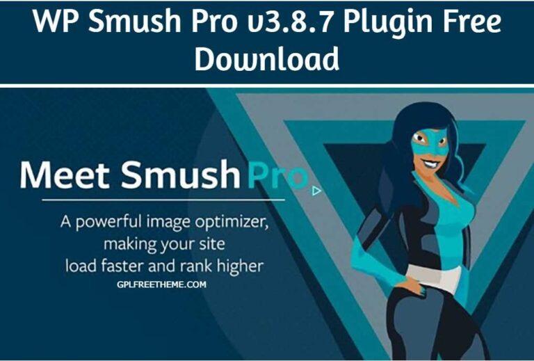 WP Smush Pro v3.8.7 Plugin Free Download