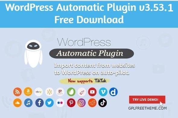 WordPress Automatic Plugin v3.53.1 Free Download